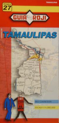 27 TAMAULIPAS 1:1.080.000 -GUIA ROJI