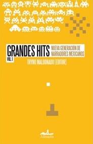 VOL.1 GRANDES HITS. NUEVA GENERACION DE NARRADORES MEXICANOS