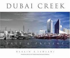 DUBAI CREEK. PAST & PRESENT