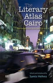 LITERARY ATLAS OF CAIRO, THE