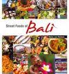 BALI, STREET FOODS OF