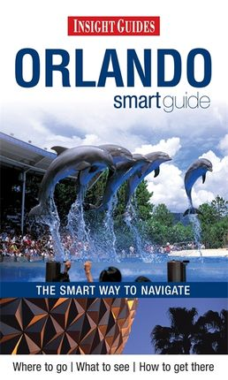 ORLANDO SMART GUIDE -INSIGHT GUIDES