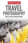 TRAVEL PHOTOGRAPHY -INSIGHT GUIDES