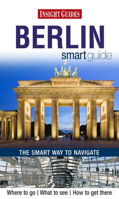BERLIN. SMART GUIDE -INSIGHT GUIDES