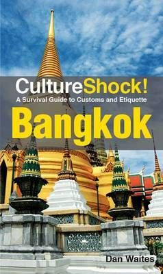 BANGKOK- CULTURE SHOCK