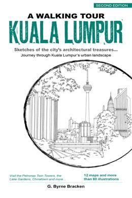KUALA LUMPUR, A WALKING TOUR