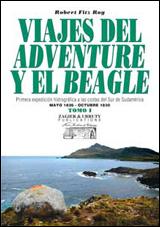 TOMO I. VIAJES DEL ADVENTURE Y EL BEAGLE
