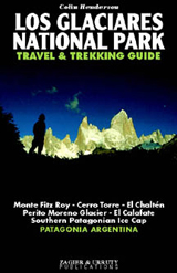 GLACIARES NATIONAL PARK, LOS. TRAVEL & TREKKING GUIDE