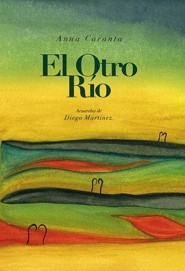 OTRO RIO, EL