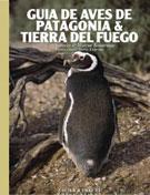 GUIA DE AVES DE PATAGONIA & TIERRA DEL FUEGO