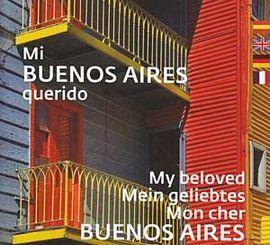 MI BUENOS AIRES QUERIDO [CAS-ENG-DEU-FRA]
