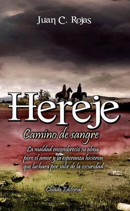 HEREJE. CAMINO DE SANGRE