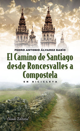 CAMINO SANTIAGO DESDE RONCESVALLES A COMPOSTELA BICICLETA