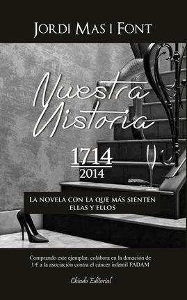 NUESTRA HISTORIA 1714-2014