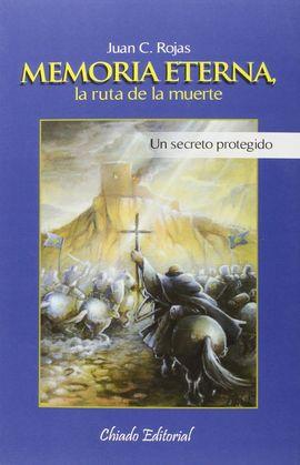 MEMORIA ETERNA, LA RUTA DE LA MUERTE