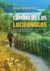 CAMINO DE LAS LUCIERNAGAS