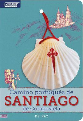 CAMINO PORTUGUÈS DE SANTIAGO DE COMPOSTELA -MY WAY