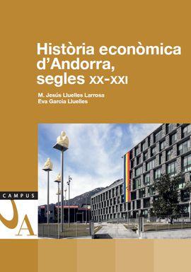 HISTÒRIA ECONÒMICA D'ANDORRA, SEGLES XX-XXI