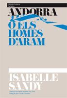 ANDORRA O ELS HOMES D'ARAM