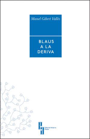 BLAUS A LA DERIVA