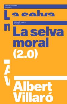 SELVA MORAL (2.0), LA