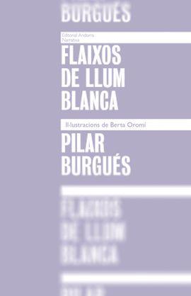 FLAIXOS DE LLUM BLANCA