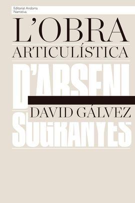 OBRA ARTICULISTICA D'ARSENI SUGRANYES, L'