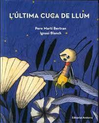 ÚLTIMA CUCA DE LLUM, L'