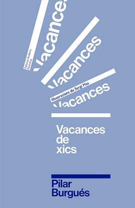 VACANCES DE XICS