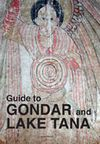 GUIDE TO GONDAR AND LAKE TANA
