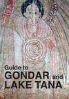 GUIDE TO GONDAR AND LAKE TANA