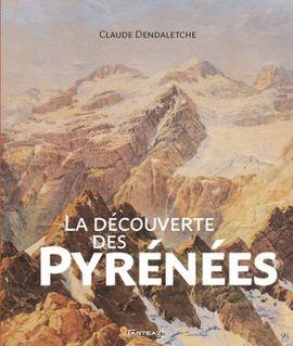 DÉCOUVERTE DES PYRÉNÉES, LA