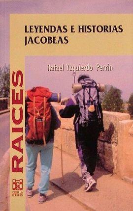 LEYENDAS E HISTORIAS JACOBEAS
